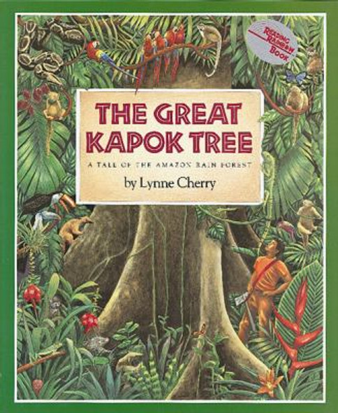 The Great Kapok Tree : A Tale of the Amazon Rain Forest [Paperback] Cover