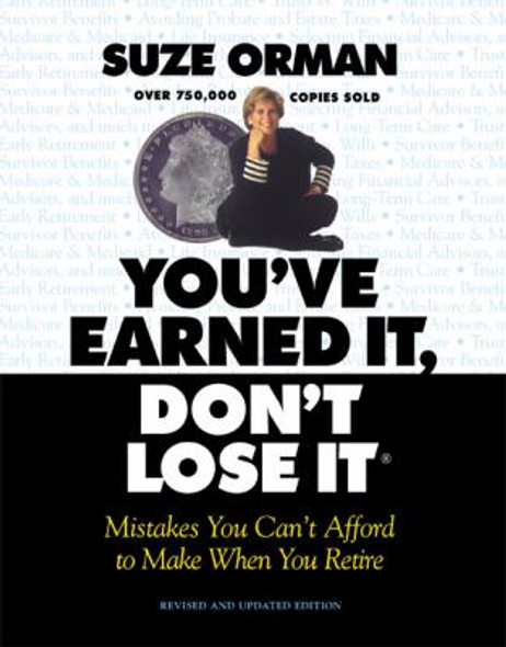 You've Earned It, Don't Lose It: Mistakes You Can't Afford to Make When You Retire [Paperback] Cover