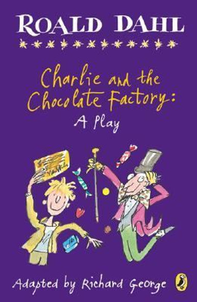 Charlie and the Chocolate Factory: A Play [Paperback] Cover
