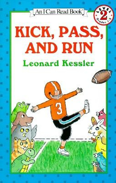 Kick, Pass, and Run (I Can Read Level 2) [Paperback] Cover