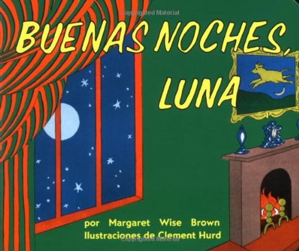 Goodnight Moon Board Book (Spanish Edition): Buenas Noches, Luna Cover