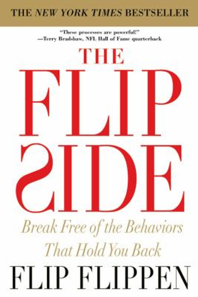 The Flip Side: Break Free of the Behaviors That Hold You Back [Paperback] Cover