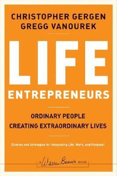 Life Entrepreneurs : Ordinary People Creating Extraordinary Lives [Hardcover] Cover
