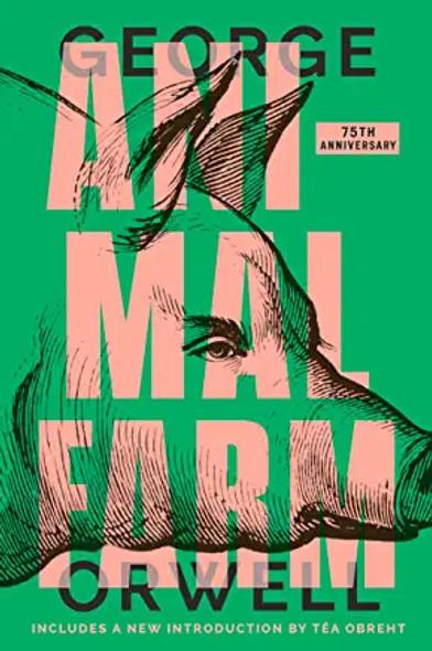 Animal Farm (Anniversary) (75TH ed.) [Paperback]