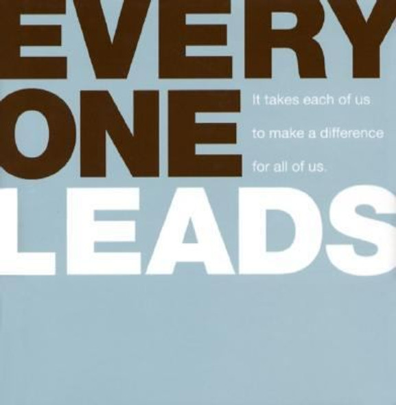 Everyone Leads: It Takes Each of Us to Make a Difference for All of Us [Hardcover] Cover
