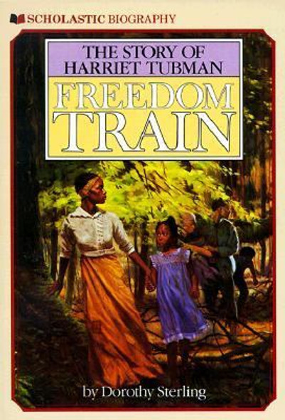Freedom Train : The Story of Harriet Tubman [Paperback] Cover