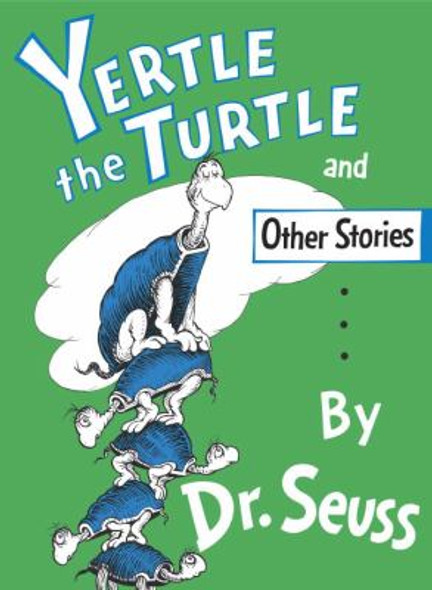 Yertle the Turtle and Other Stories Party Edition [Hardcover] Cover