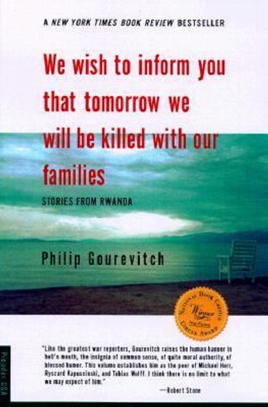 We Wish to Inform You That Tomorrow We Will Be Killed with Our Families: Stories from Rwanda [Paperback] Cover