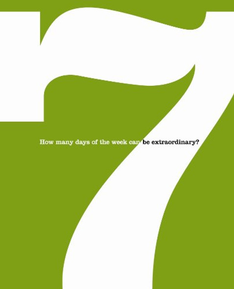 Seven: How Many Days of the Week Can Be Extraordinary? [Hardcover] Cover