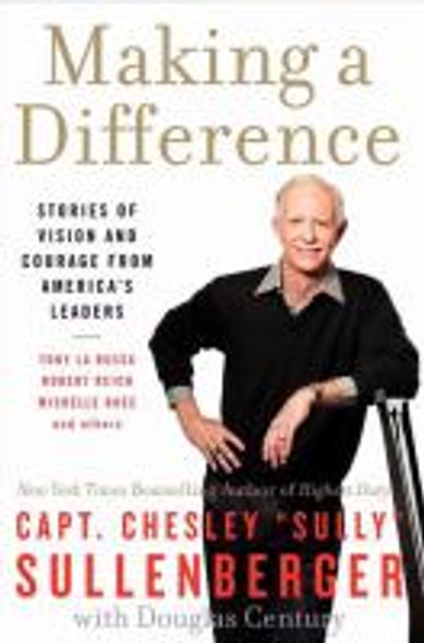 Making a Difference: Stories of Vision and Courage from America's Leaders [Paperback] Cover