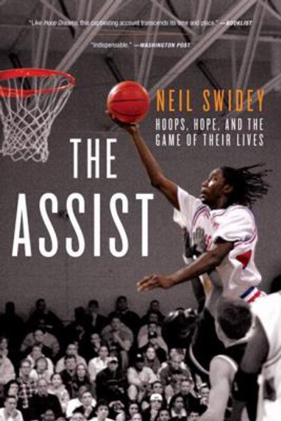The Assist: Hoops, Hope, and the Game of Their Lives [Paperback] Cover