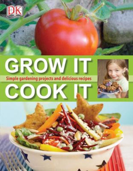 Grow It Cook It [Hardcover] Cover