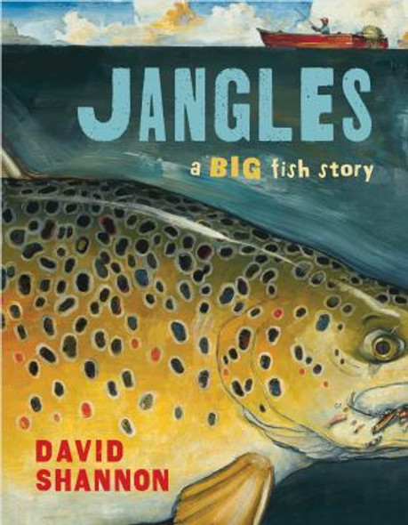 Jangles : A Big Fish Story [Hardcover] Cover
