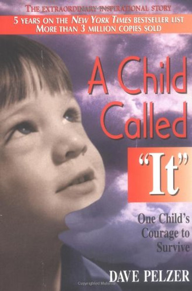A Child Called It: One Child's Courage to Survive [Paperback] Cover