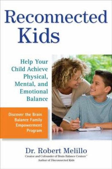 Reconnected Kids: Help Your Child Achieve Physical, Mental, and Emotional Balance [Paperback] Cover