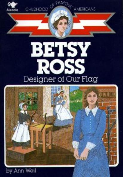 Betsy Ross: Designer of Our Flag [Paperback] Cover