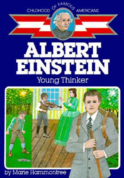 Albert Einstein: Young Thinker (Childhood of Famous Americans) [Mass Market Paperback] Cover