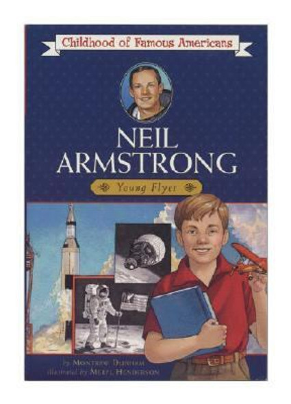 Neil Armstrong: Young Flyer (Childhood of Famous Americans) [Paperback] Cover