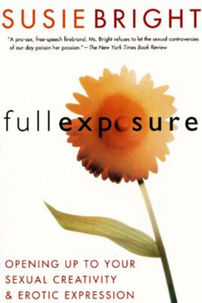 Full Exposure: Opening up to Sexual Creativity and Erotic Expression [Paperback] Cover