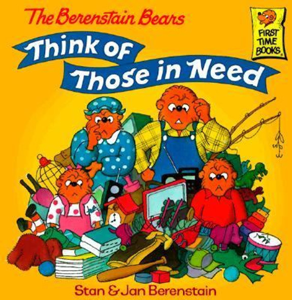 The Berenstain Bears Think of Those in Need [Paperback] Cover