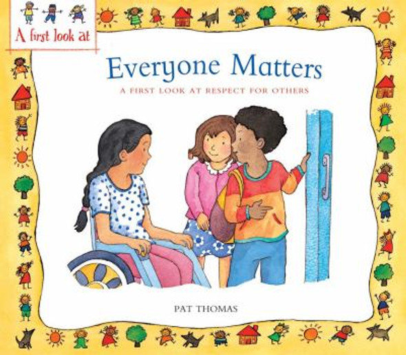 Everyone Matters: A First Look at Respect for Others [Paperback] Cover