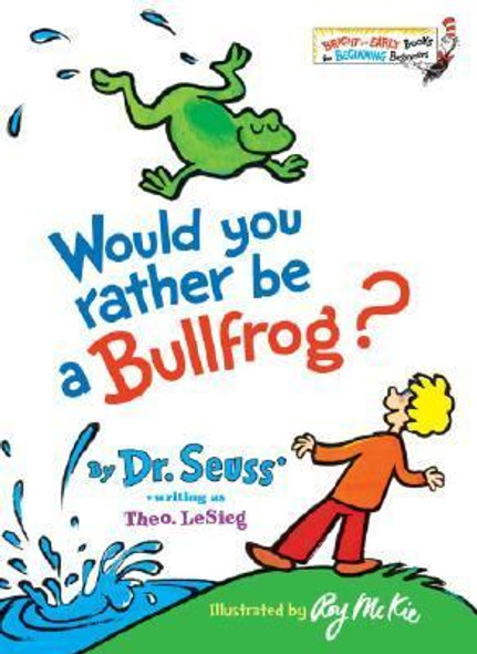 Would You Rather Be a Bullfrog? [Hardcover] Cover