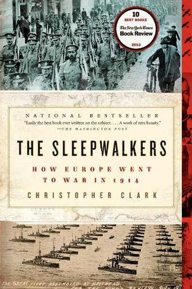 The Sleepwalkers: How Europe Went to War in 1914 [Paperback] Cover