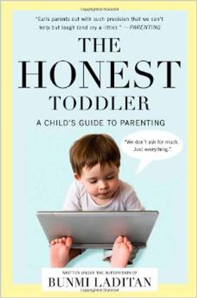 The Honest Toddler: A Child's Guide to Parenting [Paperback] Cover