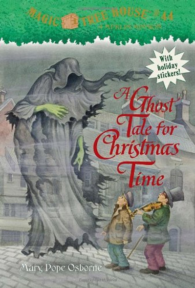 Magic Tree House #44: A Ghost Tale for Christmas Time [Mass Market Paperback] Cover