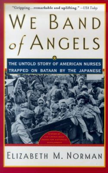 We Band of Angels: The Untold Story of American Nurses Trapped on Bataan by the Japanese [Paperback] Cover