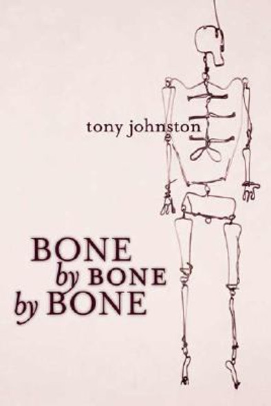 Bone by Bone by Bone [Hardcover] Cover
