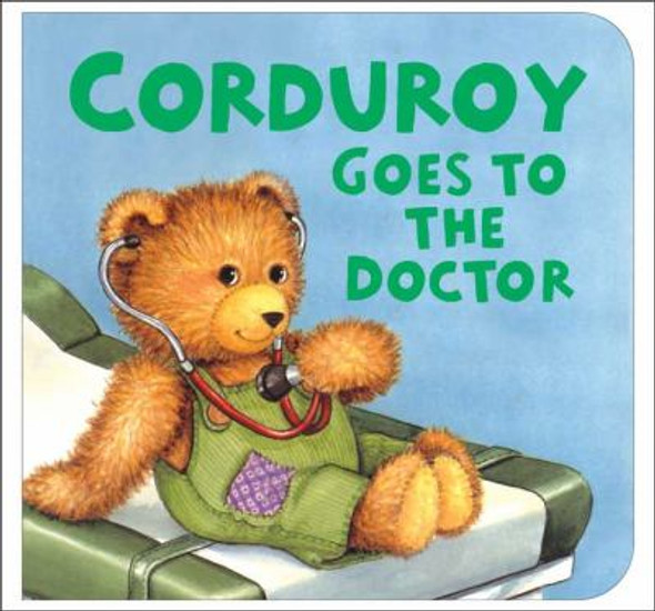 Corduroy Goes to the Doctor Cover