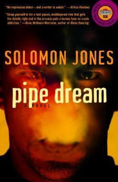 Pipe Dream: A Novel [Paperback] Cover