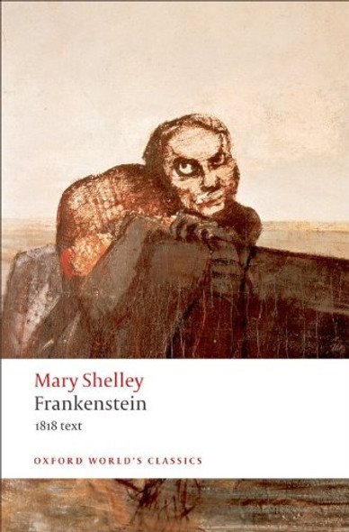 Frankenstein or the Modern Prometheus: The 1818 Text [Paperback] Cover