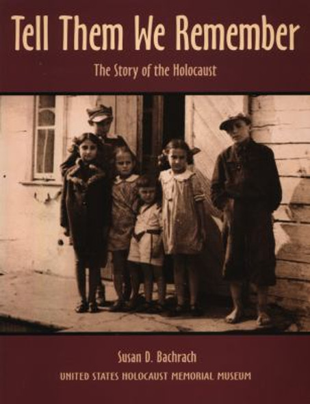 Tell Them We Remember: The Story of the Holocaust [Paperback] Cover