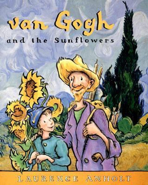 Van Gogh and the Sunflowers [Picture Book] Cover