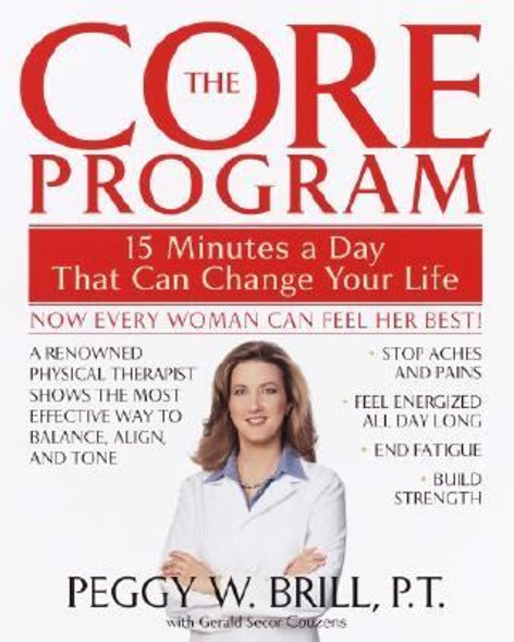 The Core Program: Fifteen Minutes a Day That Can Change Your Life [Paperback] Cover
