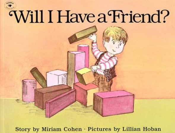 Will I Have a Friend? [Picture Book] Cover