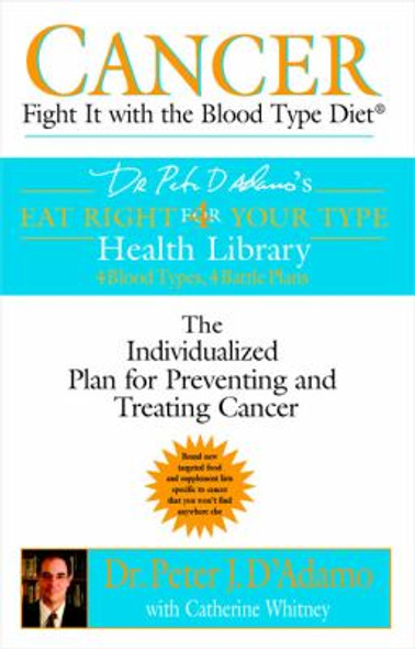 Cancer: Fight It with the Blood Type Diet [Paperback] Cover