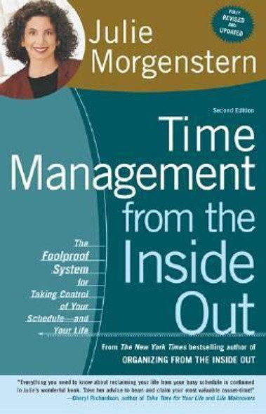Time Management from the Inside Out: The Foolproof System for Taking Control of Your Schedule - And Your Life [Paperback] Cover