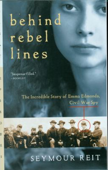 Behind Rebel Lines : The Incredible Story of Emma Edmonds, Civil War Spy [Paperback] Cover