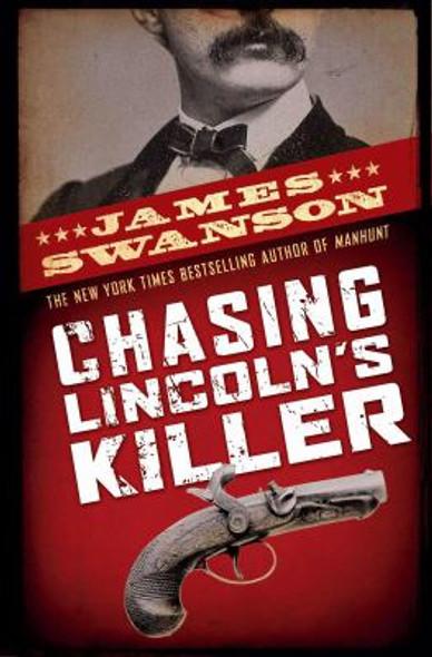 Chasing Lincoln's Killer [Hardcover] Cover