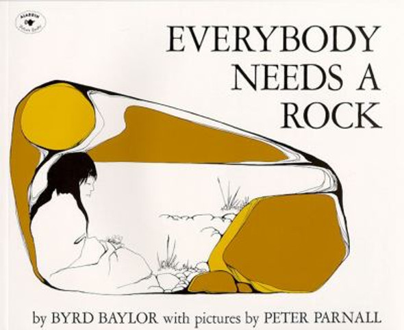 Everybody Needs a Rock [Picture Book] Cover