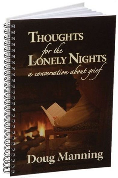 Thoughts for the Lonely Nights: A Conversation about Grief [Spiral] Cover