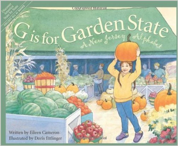 G is for Garden State: A New Jersey Alphabet ( Discover America State by State (Hardcover) ) [Hardcover] Cover