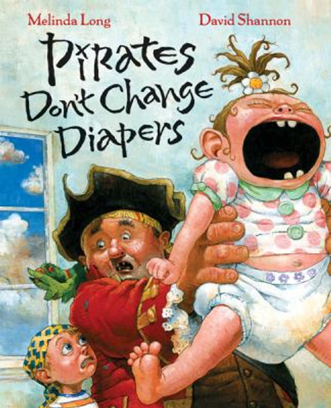 Pirates Don't Change Diapers [Hardcover] Cover