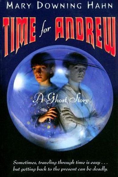 Time for Andrew : A Ghost Story [Paperback] Cover