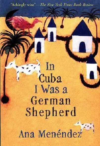 In Cuba I Was a German Shepherd [Paperback] Cover