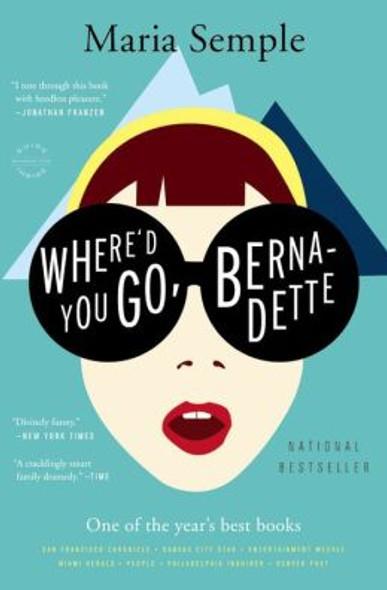 Where'd You Go, Bernadette [Paperback] Cover