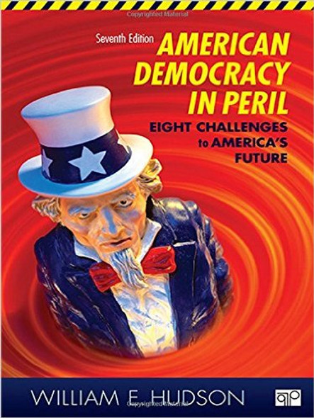 American Democracy in Peril: Eight Challenges to America's Future (7TH ed.) [] Cover